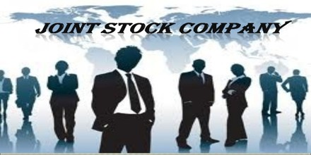 What do you mean by Joint Stock Company?