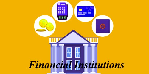 Advantages and Disadvantages of Financial Institutions