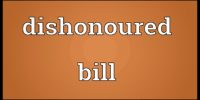 Dishonour of Bill of Exchange