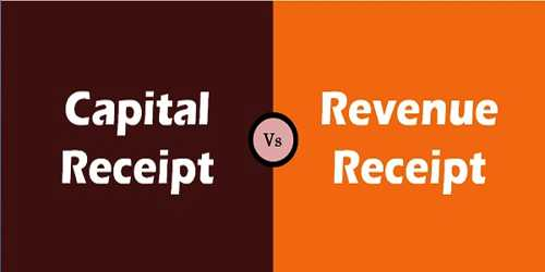 Difference between Capital Receipt and Revenue Receipt