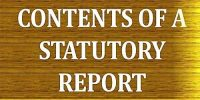 Contents of Statutory Report
