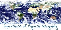 Importance of Physical Geography