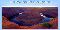 Incised or Entrenched Meanders