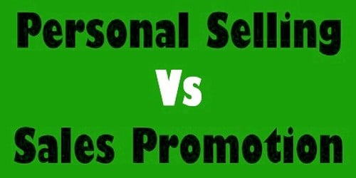 Difference between personal selling and sales promotion