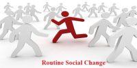 Routine Social Change