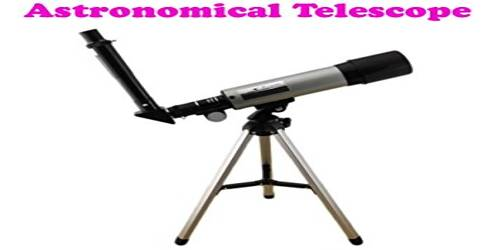 Advantages and Disadvantages of an Astronomical Telescope
