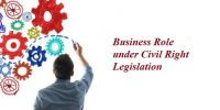 Business Role under Civil Right Legislation