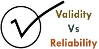 What do you mean by Validity and Reliability?