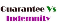 Indemnity and Guarantee in Contract