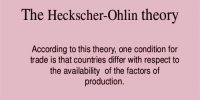 Explain the Heckscher Ohlin Theory of International Trade