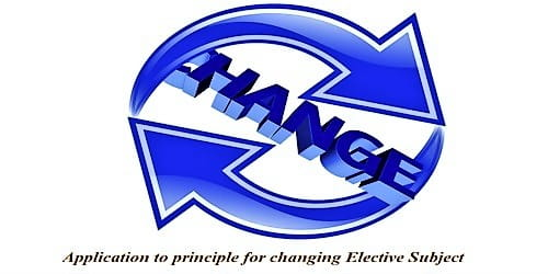 Application to Principle for changing Elective Subject