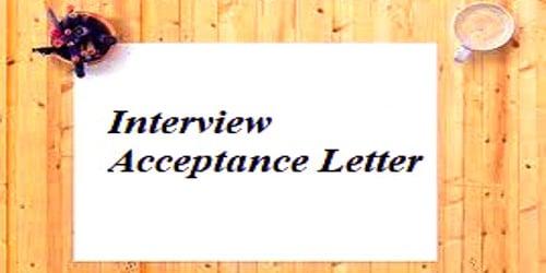Interview Acceptance Letter Format