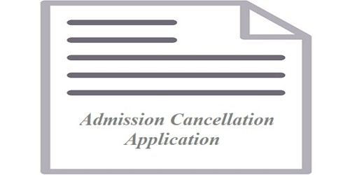 Admission Cancellation Request Application from Student