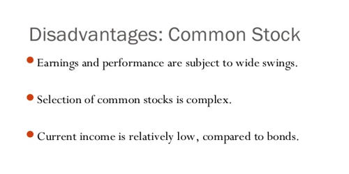 Disadvantages of Common Stock