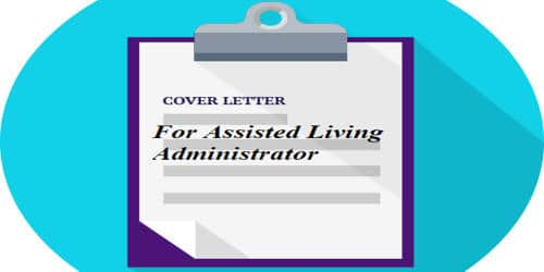 Cover Letter for Assisted Living Administrator