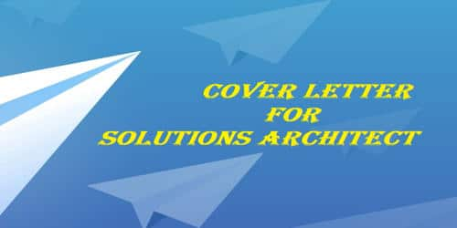 Cover Letter for Solutions Architect