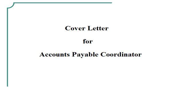 Cover Letter for Accounts Payable Coordinator