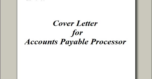 Cover Letter for Accounts Payable Processor
