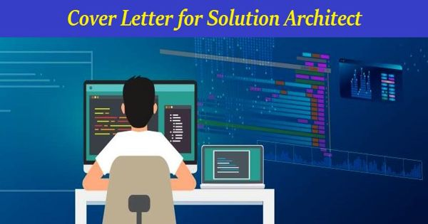 Cover Letter for Solution Architect