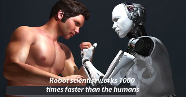 Robot scientist works 1000 times faster than the humans