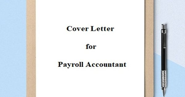 Cover Letter for Payroll Accountant