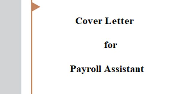 Cover Letter for Payroll Assistant