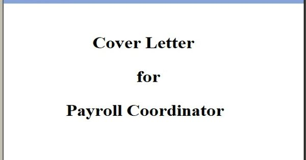 Cover Letter for Payroll Coordinator
