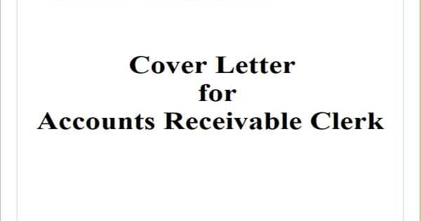 Cover Letter for Accounts Receivable Clerk