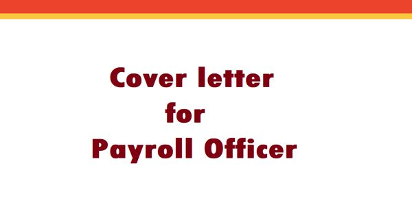 Cover Letter for Payroll Officer