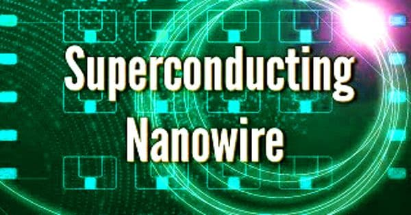 Nanowire could boost constant quantum computers and superconducting transistor