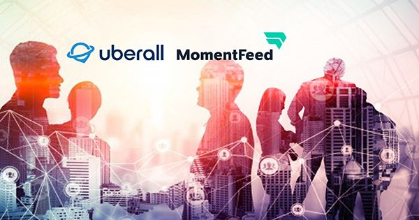 Uberall Raises $115M, Acquires MomentFeed to Scale Up its Location Marketing Services