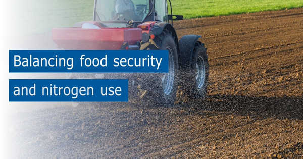 Food Security and Nitrogen use need to be Balanced